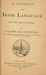 Cover of: A grammar of the Irish language for the use of schools