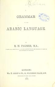 Cover of: A grammar of the Arabic language