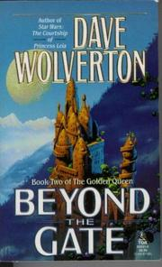 Cover of: Beyond the Gate (The Golden Queen, Book Two)