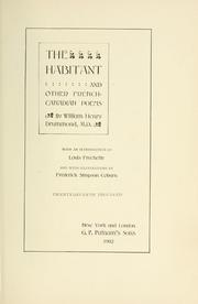 Cover of: The habitant and other French Canadian poems | Drummond, William Henry