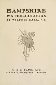 Cover of: Hampshire water-colours | Wilfrid Ball