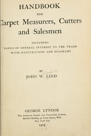 Cover of: Handbook for carpet measurers, cutters and salesmen | John W. Lind
