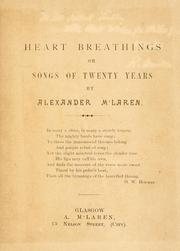 Cover of: Heart breathings; or, Songs of twenty years | Alexander Maclaren