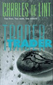 Cover of: Trader | Charles de Lint
