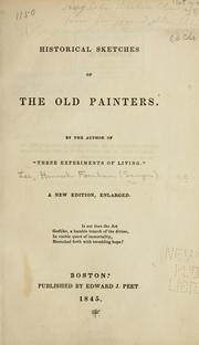 Cover of: Historical sketches of the old painters