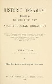 Cover of: Historic ornament: treatise on decorative art and architectural ornament