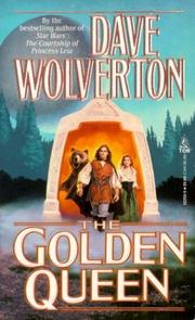 Cover of: The Golden Queen (The Golden Queen, Book One)