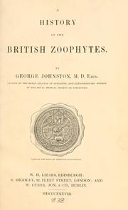 A history of the British zoophytes by Johnston, George