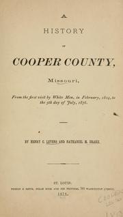 Cover of: history of Cooper County, Missouri | Henry C. Levens