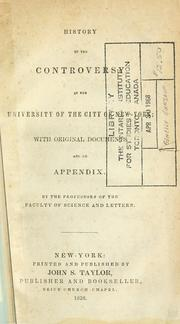 History of the controversy in the University of the City of New-York by New York University.