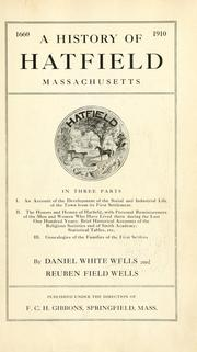 Cover of: A history of Hatfield, Massachusetts, in three parts by Daniel White Wells