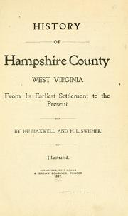 Cover of: History of Hampshire County, West Virginia by Hu Maxwell
