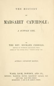 Cover of: The history of Margaret Catchpole, a Suffolk girl