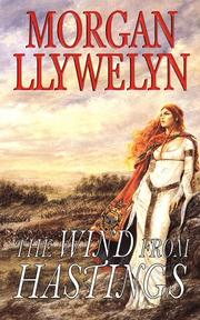 Cover of: The Wind From Hastings (Celtic World of Morgan Llywelyn)
