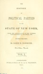 The history of political parties in the state of New-York by Jabez D. Hammond