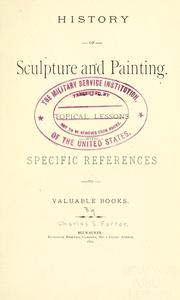 Cover of: History of sculpture and painting. | Charles S. Farrar