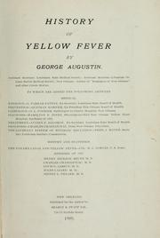 Cover of: History of yellow fever by Augustin, George.