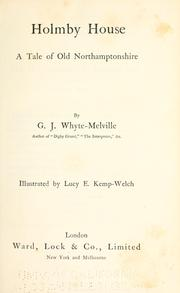 Cover of: Holmby house | G. J. Whyte-Melville