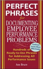 Cover of: Perfect phrases for documenting employee performance problems | Anne Bruce