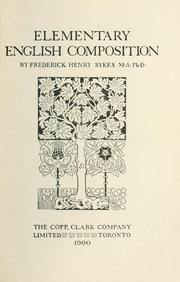 Cover of: Elementary English composition | Frederick Henry Sykes