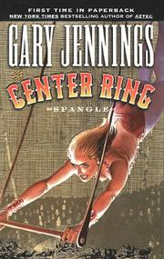 Cover of: The Center Ring | Gary Jennings