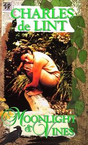 Cover of: Moonlight & Vines (Newford)
