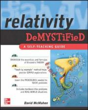 Cover of: Relativity demystified | David McMahon