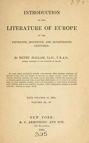 Cover of: Introduction to the literature of Europe in the fifteenth, sixteenth, and seventeenth centuries