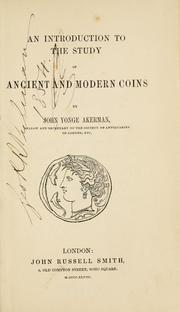 Cover of: An introduction to the study of ancient and modern coins