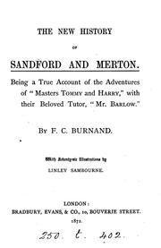 "Cover of: The New History of Sandford and Merton: Being a True Account of the Adventures of ""Masters Tommy .."