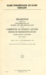 Cover of: Islamic fundamentalism and Islamic radicalism | United States. Congress. House. Committee on Foreign Affairs. Subcommittee on Europe and the Middle East.