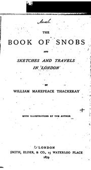Cover of: The Book of Snobs: And Sketches and Travels in London