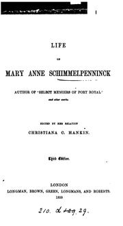 Cover of: Life of Mary Anne Schimmelpenninck: autobiography (biographical sketch and letters). Ed. by C.C ..