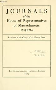 Cover of: Journals of the House of Representatives of Massachusetts