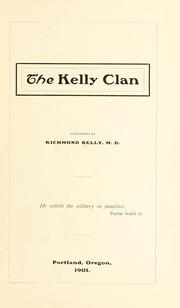 Cover of: The Kelly clan | Richmond Kelly