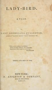 Cover of: Lady-bird | Fullerton, Georgiana Lady