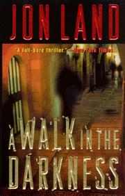 Cover of: A Walk In The Darkness (Ben and Danielle) | Jon Land