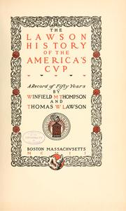 The Lawson history of the America's cup by Winfield M. Thompson