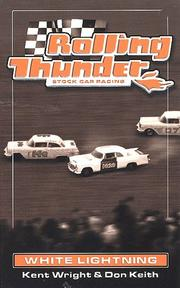 Rolling Thunder Stock Car Racing by Kent Wright, Don Keith