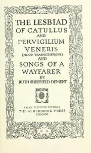 Cover of: The Lesbiad of Catullus and Pervigilium Veneris: (Mood transcriptions ; and Songs of a wayfarer