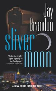 Cover of: Sliver Moon (Chris Sinclair)