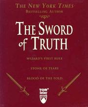 Cover of: The Sword of Truth, Boxed Set I, Books 1-3: Wizard's First Rule, Blood of the Fold ,Stone of Tears