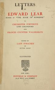 Cover of: Letters of Edward Lear to Chichester Fortescue, Lord Carlingford, and Frances, Countess Waldegrave