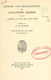 Cover of: Letters and recollections of Alexander Agassiz