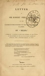 Cover of: A letter to Sir Robert Peel, Bart. | Miles.