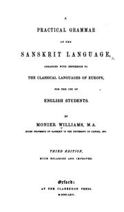 Cover of: A Practical Grammar of the Sanskrit Language: Arranged with Reference to the Classical Languages ..