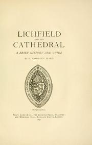 Cover of: Lichfield and its cathedral | H. Snowden Ward