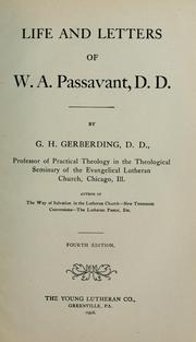 Cover of: Life and letters of W. A. Passavant, D. D. | George Henry Gerberding