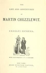 Cover of: The life and adventures of Martin Chuzzlewit. | Charles Dickens