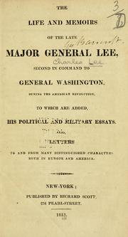 Cover of: The life and memoirs of the late Major General Lee